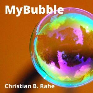 Podcast MyBubble Christian Rahe